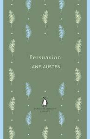 Persuasion: Penguin English Library by Jane Austen