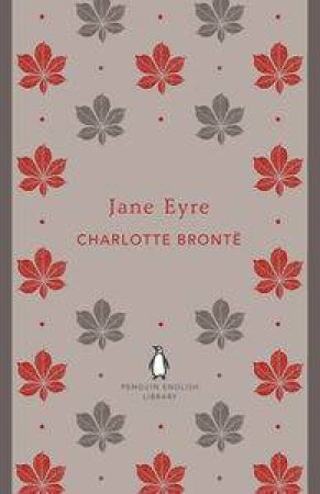 Jane Eyre: Penguin English Library by Charlotte Bronte