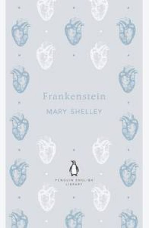 Frankenstein: Penguin English Library by Mary Shelley
