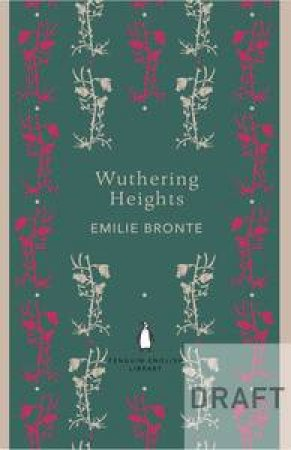 Wuthering Heights: Penguin English Library by Emily Bronte