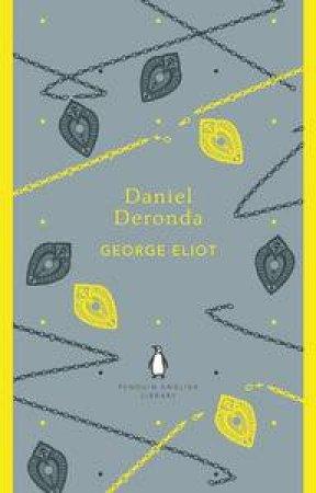 Daniel Deronda: Penguin English Library by George Eliot