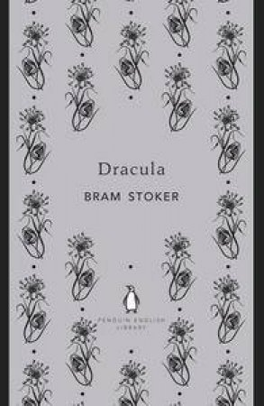 Dracula: Penguin English Library by Bram Stoker