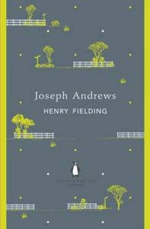 Joseph Andrews: Penguin English Library by Henry Fielding