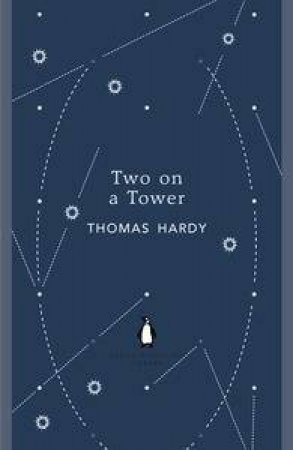Two on a Tower: Penguin English Library by Thomas Hardy
