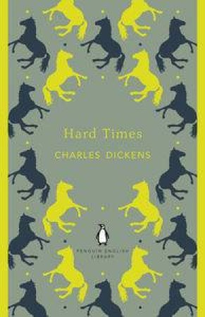 Hard Times: Penguin English Library