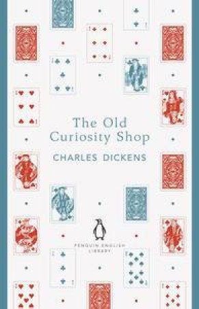 Tha Old Curiosity Shop: Penguin English Library by Charles Dickens