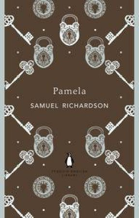 Pamela: Penguin English Library by Samuel Richardson