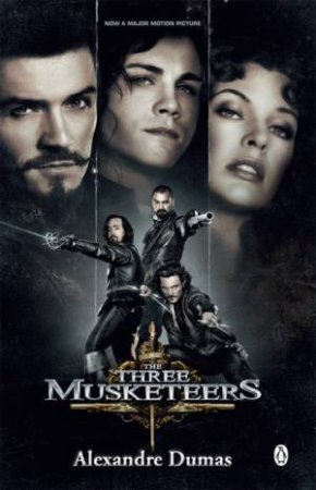The Three Musketeers film tie-in by Alexandre Dumas