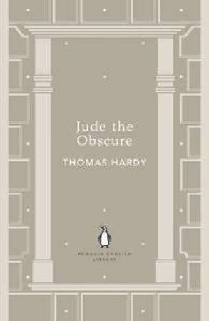 Jude The Obscure: Penguin English Library by Thomas Hardy