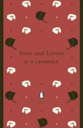 Sons and Lovers: Penguin English Library by D.H Lawrence