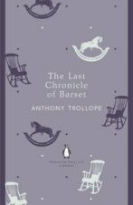 The Last Chronicle of Barset Penguin English Library