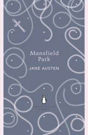 Mansfield Park: Penguin English Library