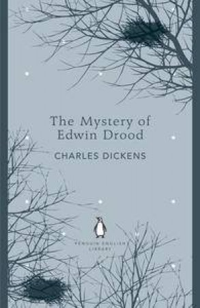 The Mystery of Edwin Drood: Penguin English Library by Charles Dicken
