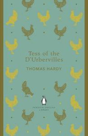 Tess Of The D'Urbervilles: Penguin English Library by Thomas Hardy