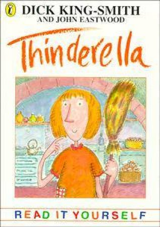 Thinderella: & Other Topsy-Turvy Stories by Dick King-Smith