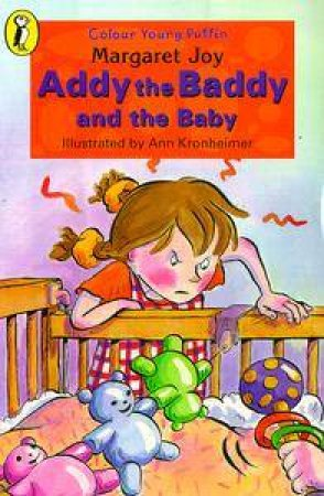 Colour Young Puffin: Addy The Baddy And The Baby by Margaret Joy