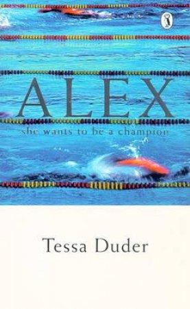 Alex by Tessa Duder