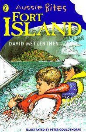 Aussie Bites: Fort Island by David Metzenthen