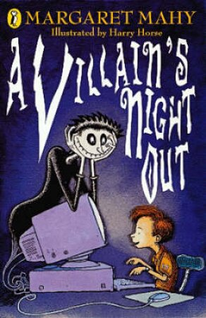 A Villain's Night Out by Margaret Mahy