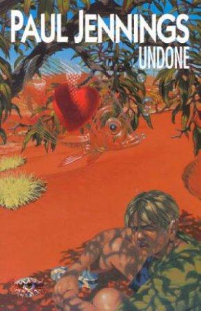 Undone by Paul Jennings