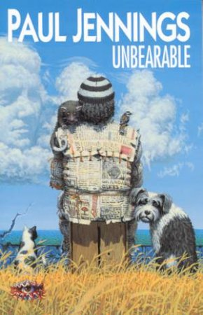 Unbearable by Paul Jennings