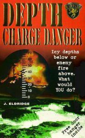 Depth Charge Danger by J Eldridge