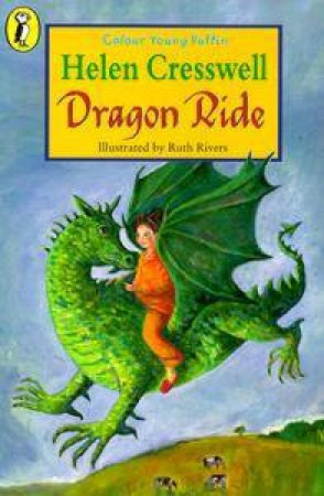 Colour Young Puffin: Dragon Ride by Helen Cresswell