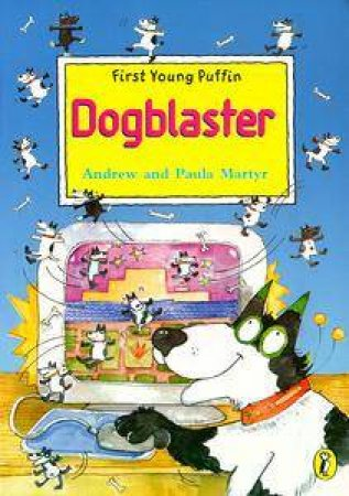 First Young Puffin: Dogblaster by Andrew Martyr