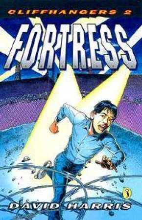 Cliffhangers: Fortress by David Harris