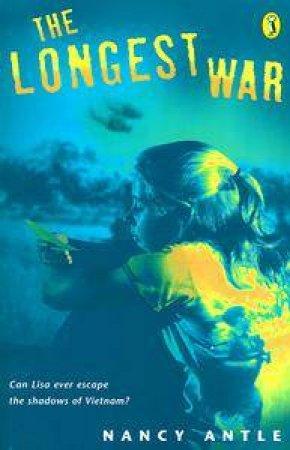 The Longest War by Nancy Antle