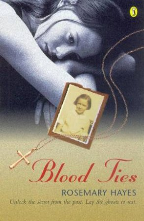 Blood Ties by Rosemary Hayes
