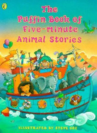 The Puffin Book Of Five-Minute Animal Stories by Various