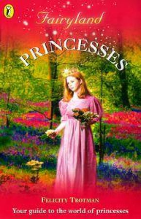 Fairyland: Princesses by Trotman Felicity