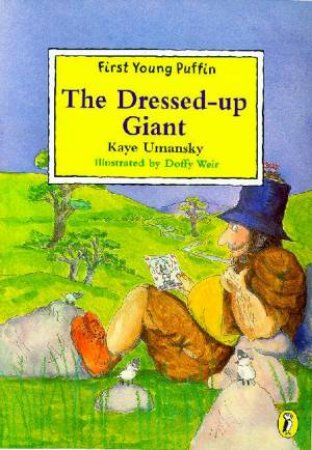 First Young Puffin: Dressed Up Giant by Kaye Umansky