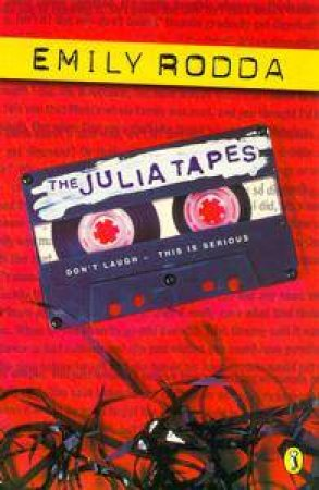 The Julia Tapes by Emily Rodda