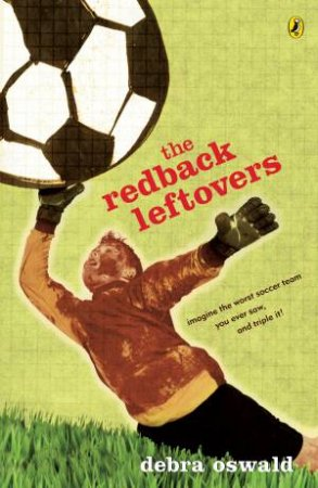 The Redback Leftovers by Debra Oswald