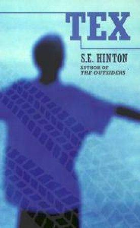 Tex by S E Hinton