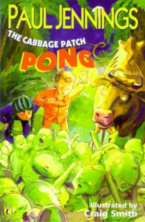 The Cabbage Patch Pong by Paul Jennings