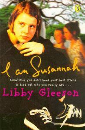 I Am Susannah by Libby Gleeson