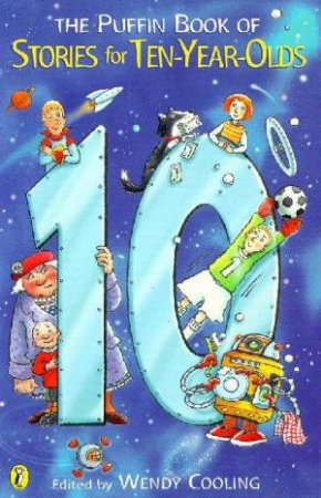 The Puffin Book Of Stories For Ten-Year-Olds by Wendy Cooling