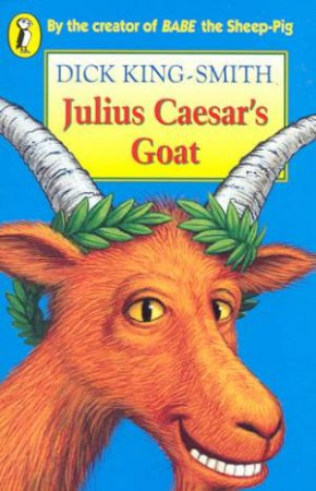 Young Puffin Storybook: Julius Caesar's Goat by Dick King-Smith