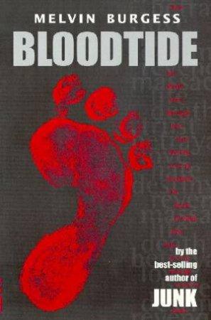 Bloodtide 01 : Bloodtide by Melvin Burgess