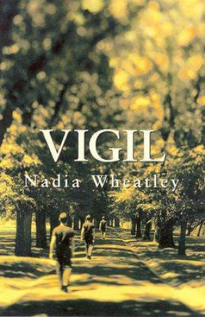 Vigil by Nadia Wheatley