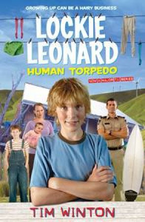 Lockie Leonard Human Torpedo  by Tim Winton