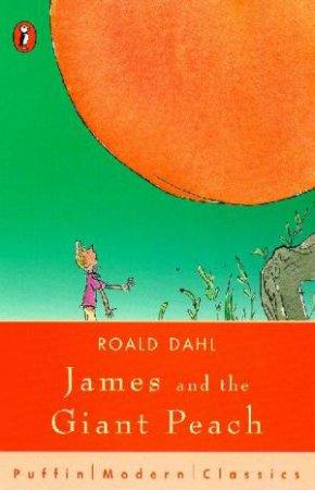 James & The Giant Peach by Roald Dahl