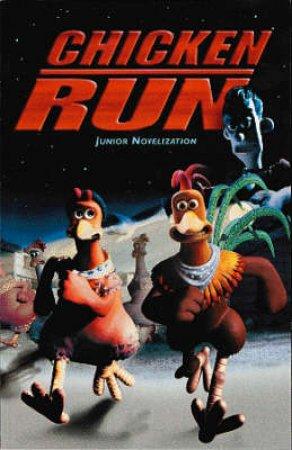 Chicken Run: Junior Novelization by Various