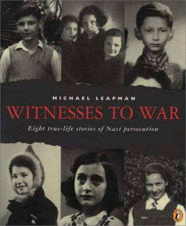 Witnesses To War by Michael Leapman