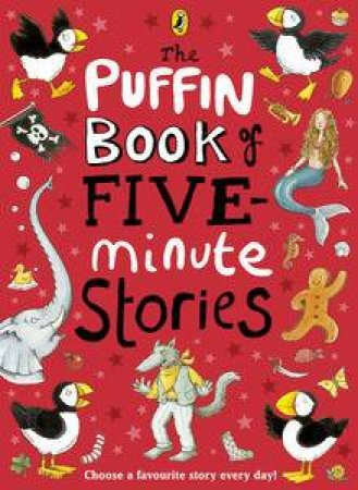 The Puffin Book Of Five-Minute Stories by Various