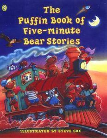 The Puffin Book Of Five-Minute Bear Stories by Various
