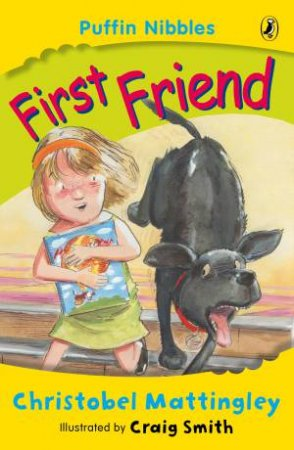 Aussie Nibbles: First Friend by Christobel Mattingley